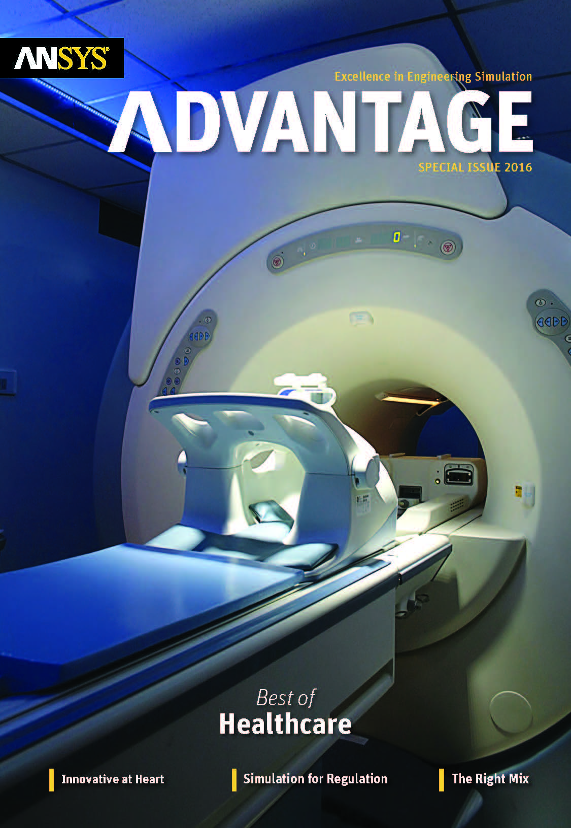 ANSYS Advantage Best of Healthcare. Special ISSUE 2016.
