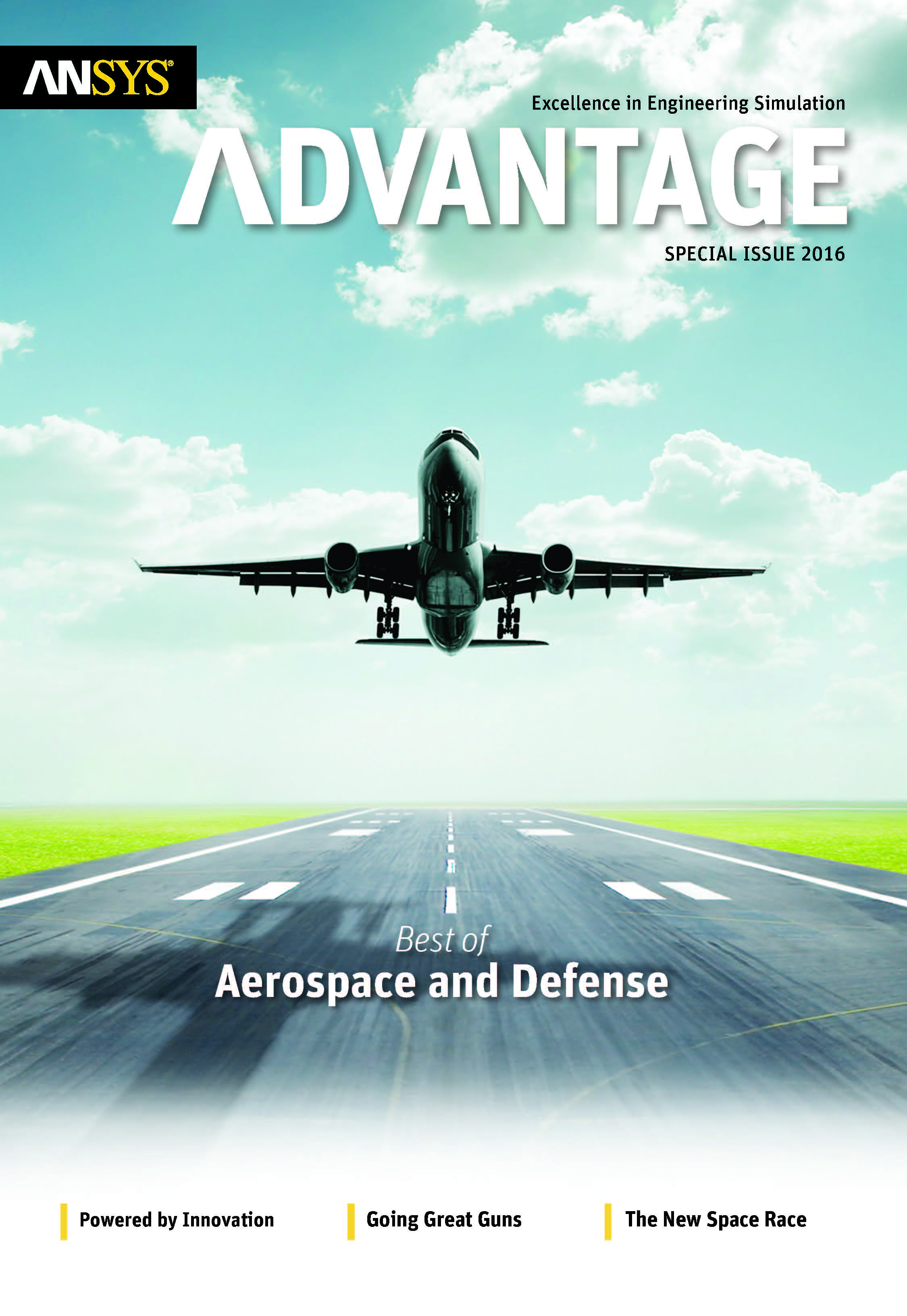 ANSYS Advantage Best of Aerospace and Defense. Special ISSUE 2016