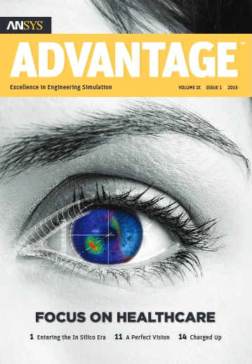 ANSYS Advantage  FOCUS ON HEALTHCARE. Volume IX, Issue 1, 2015