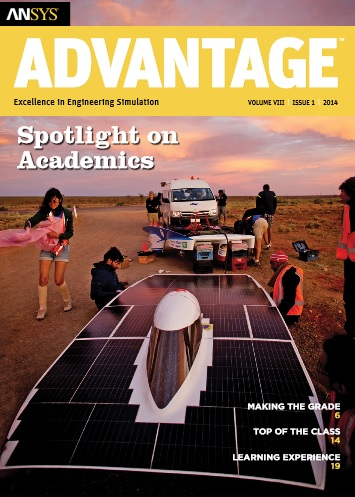 ANSYS  Advantage SPOTLIGHT ON ACADEMICS. Volume VIII, Issue 1,
