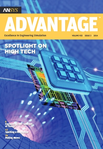 ANSYS Advantage SPOTLIGHT ON HIGH TECH. Volume VIII, Issue 1, 2014
