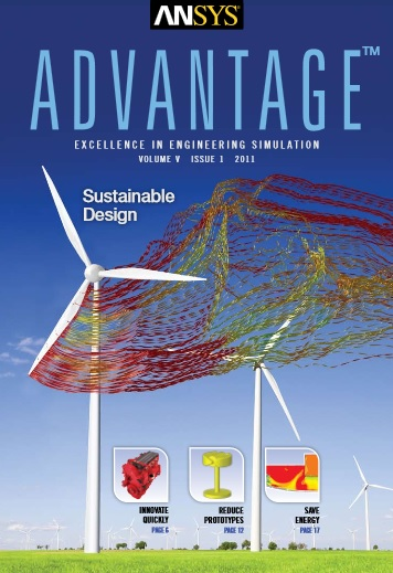 ANSYS Advantage SUSTAINABLE DESIGN. Volume V, Issue 1, 2011