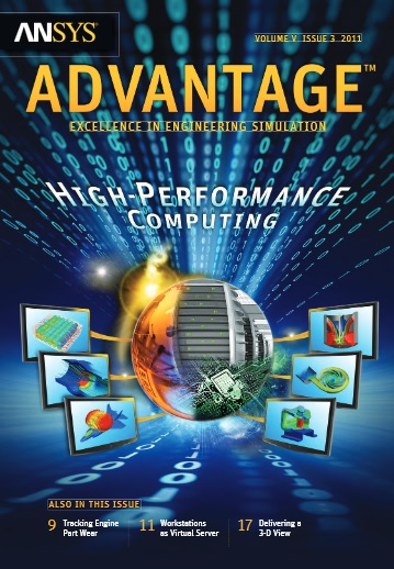 ANSYS Advantage HIGH PERFORMANCE COMPUTING.  Volume V, Issue 3, 2011