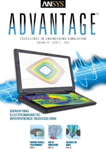 Caso de Grupo SSC - ANSYS Advantage IDENTIFYING ELECTROMAGNETIC INTERFERENCE REDUCES RISK. Volume IV, Issue 1, 2010