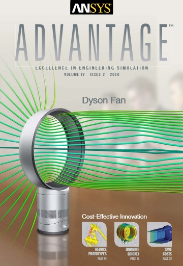 ANSYS Advantage DYSON FAN. Volume IV, Issue 2, 2010
