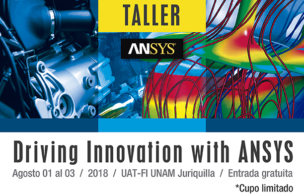 Taller Driving Innovation with ANSYS - UAT-FI UNAM